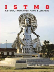 I S T M O: Historia, Tradiciones, Mitos Y Leyendas