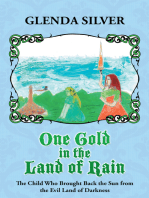 One Gold in the Land of Rain