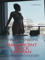 The Three Dimensions of a Magnificent Black Woman