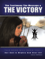 The Testimony, the Message, and the Victory
