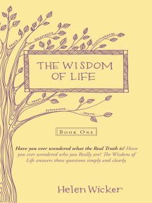 The Wisdom of Life: Book One