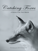 Catching Foxes