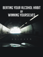 Beating Your Alcohol Habit by Winning Yourselves