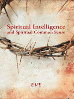 Spiritual Intelligence and Spiritual Common Sense