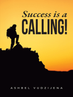 Success Is a Calling!