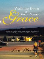 Walking Down a Street Named Grace
