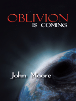 Oblivion Is Coming
