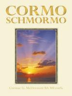Cormo Schmormo