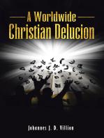 A Worldwide Christian Delucion