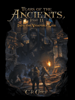 Tears of the Ancients, Part Ii