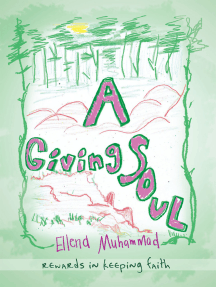A Giving Soul: Rewards in Keeping Faith