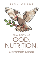The Abc's of God, Nutrition, and Common Sense