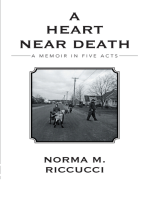 A Heart Near Death: A Memoir in Five Acts