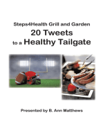 Steps4health Grill and Garden 20 Tweets to a Healthy Tailgate