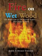 Fire on Wet Wood