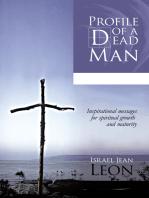 Profile of a Dead Man