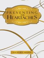 Preventing the Heartaches