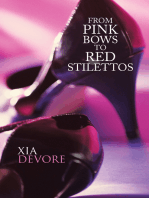 From Pink Bows to Red Stilettos