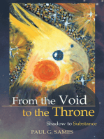 From the Void to the Throne