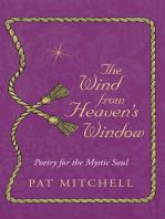 The Wind from Heaven's Window