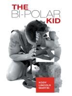 The Bi-Polar Kid