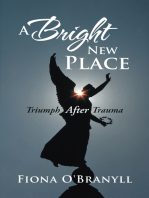 A Bright New Place