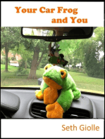 Your Car Frog and You