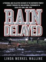 Rain Delayed
