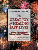 The Great Joy of Healing Past Lives