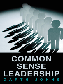 Common Sense Leadership