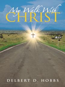 My Walk with Christ