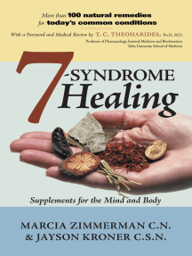 7 Syndrome Healing: Supplements for the Mind and Body