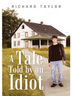 A Tale Told by an Idiot
