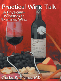 Practical Wine Talk: A Physician-Winemaker Examines Wine