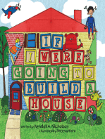 If I Were Going to Build a House