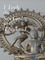I Took the Sex Gods to Thailand