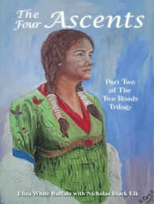 The Four Ascents: Part Two of the Two Roads Trilogy