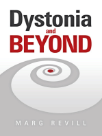 Dystonia and Beyond