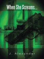 When She Screams...