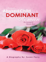 From Abused Child to a Dominant Woman