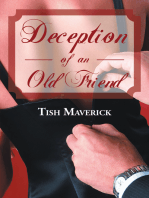 Deception of an Old Friend