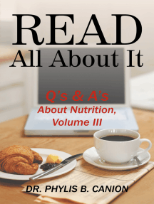 Read All About It: Q's & A's About Nutrition, Volume  Iii