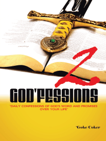 God'fessions 2: Daily Confessions of God's Word and Promises over Your Life  Volume Two