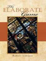 The Elaborate Game