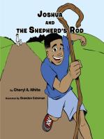 Joshua and the Shepherd's Rod
