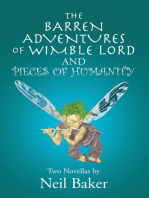 The Barren Adventures of Wimble Lord and Pieces of Humanity