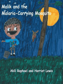 Malik and the Malaria-Carrying Mosquito