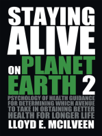 Staying Alive on Planet Earth 2