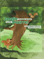 Janelle, the Golden Retriever and the Squirrel