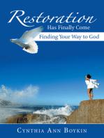 Restoration Has Finally Come